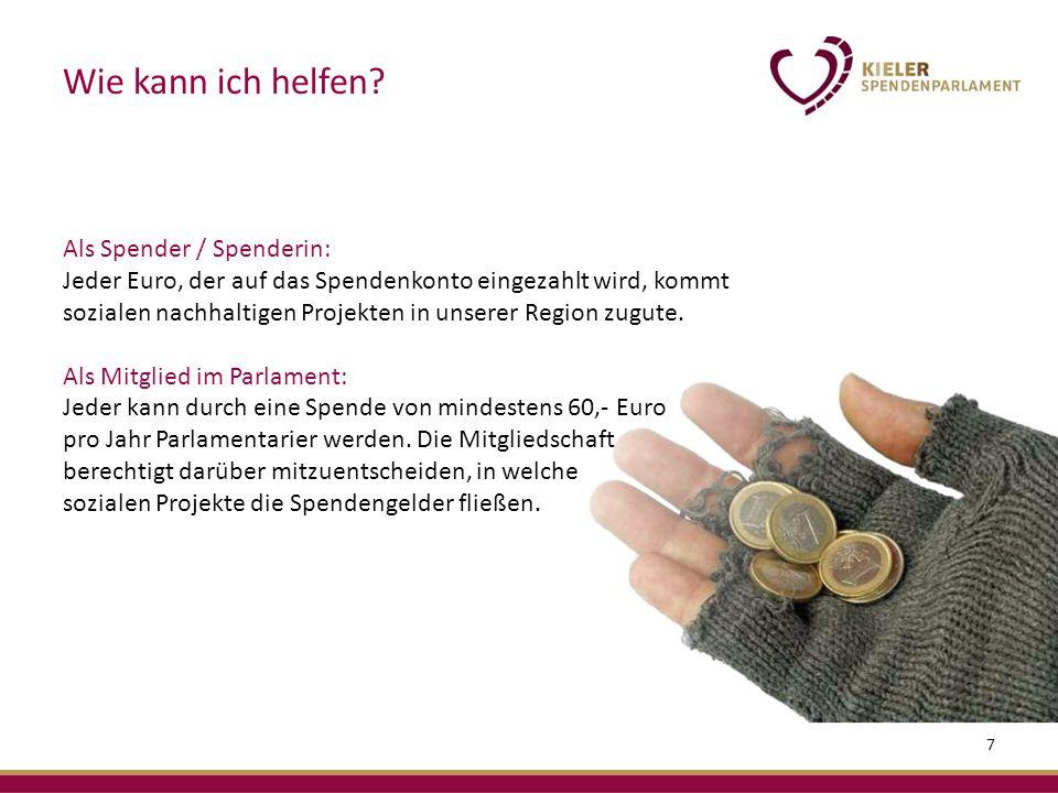 Als Spender / Spenderin: Jeder Euro, der auf das Spendenkonto eingezahlt wird, kommt sozialen nachhaltigen Projekten in unserer Region zugute.