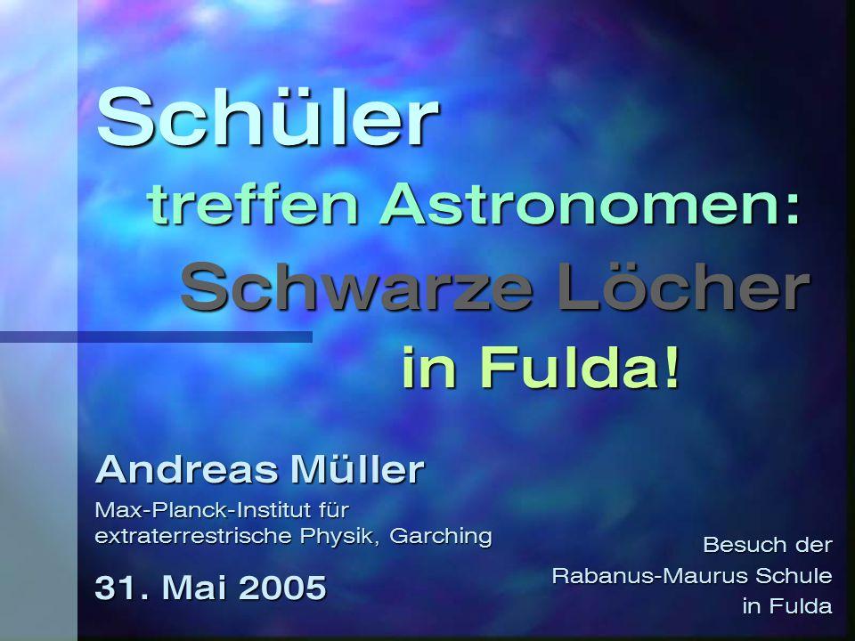 Organisation  11:30 - 12:10 Uhr Schwarze Löcher  kurze Pause  12:20 - 13:00 Uhr Studium der Physik/Astrophysik und Promotion