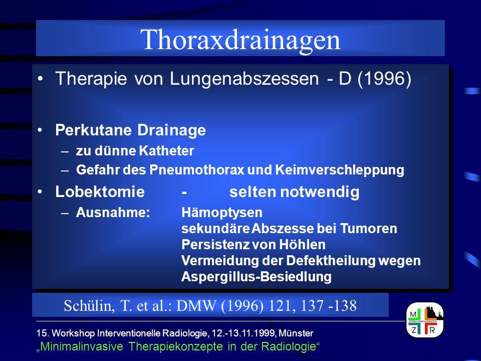 Chirurgische Drainage Konservative Therapie Chirurgische Drainage Konservative Therapie Alternativen 8 F Drainage hat beim Pneumothorax den selben Effekt wie chirurgische 38 F Drainage 15.