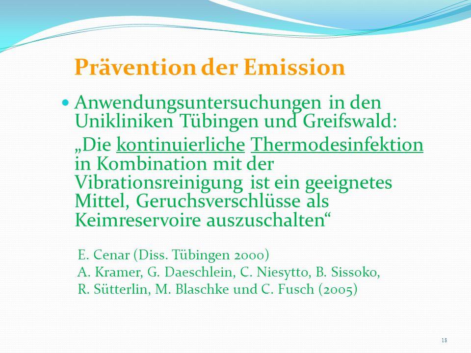 """Prävention der Emission Anwendungsuntersuchungen in den Unikliniken Tübingen und Greifswald: """"Die kontinuierliche Thermodesinfektion in Kombination mi"""