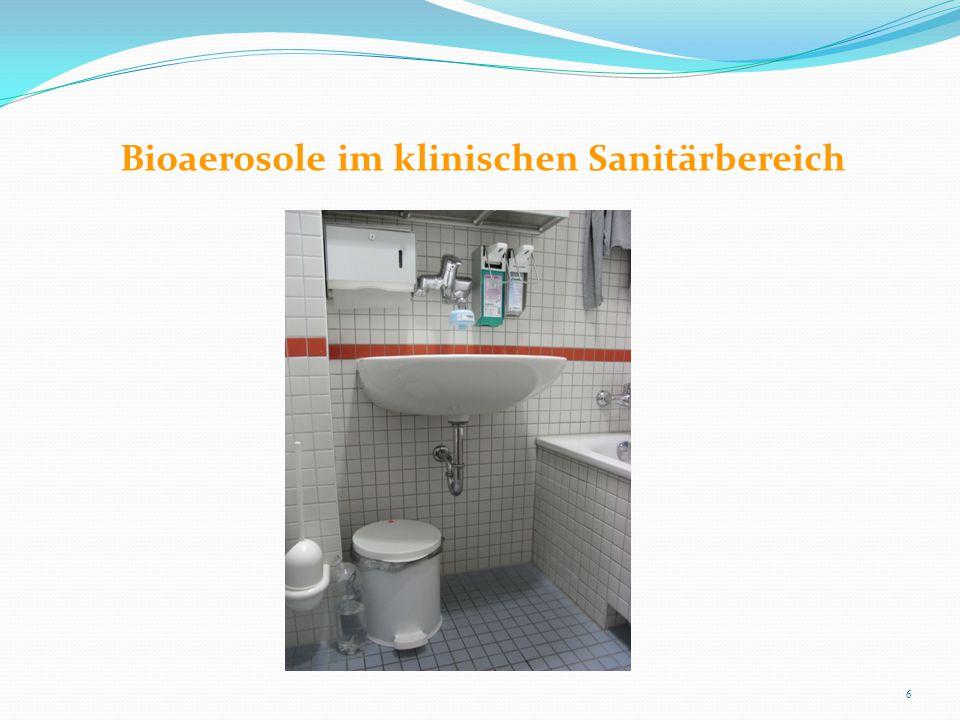 Bioaerosole im klinischen Sanitärbereich 6