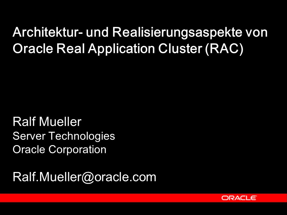 33 DB-Cache1 DB-Cache2 20 Oracle9i Real Application Clusters - Beispiel 2 1.