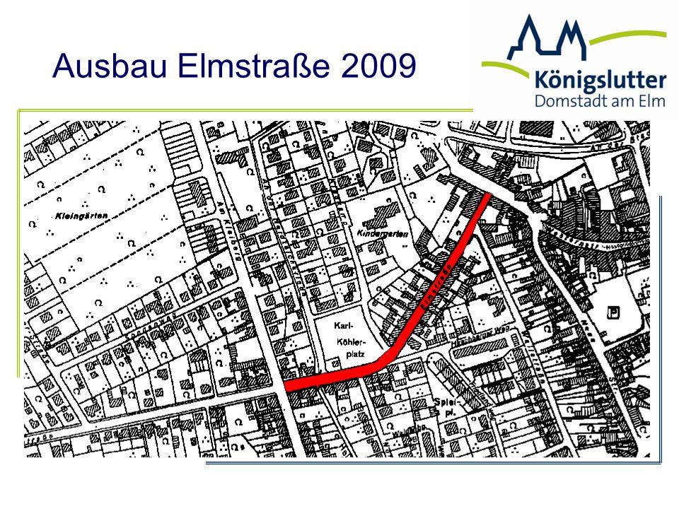 Ausbau Elmstraße 2009 umlagefähiger Aufwand (incl.Altlasten) 780.000 € gesamte Baukosten./.