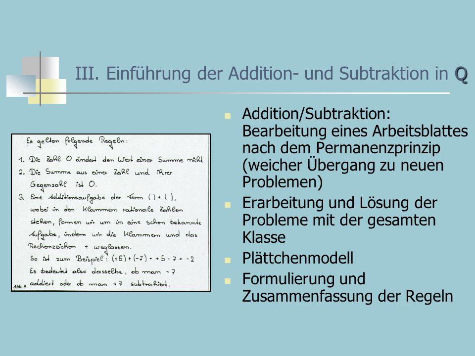 Q III. Einführung der Addition- und Subtraktion in Q Addition/Subtraktion: Bearbeitung eines Arbeitsblattes nach dem Permanenzprinzip (weicher Übergan