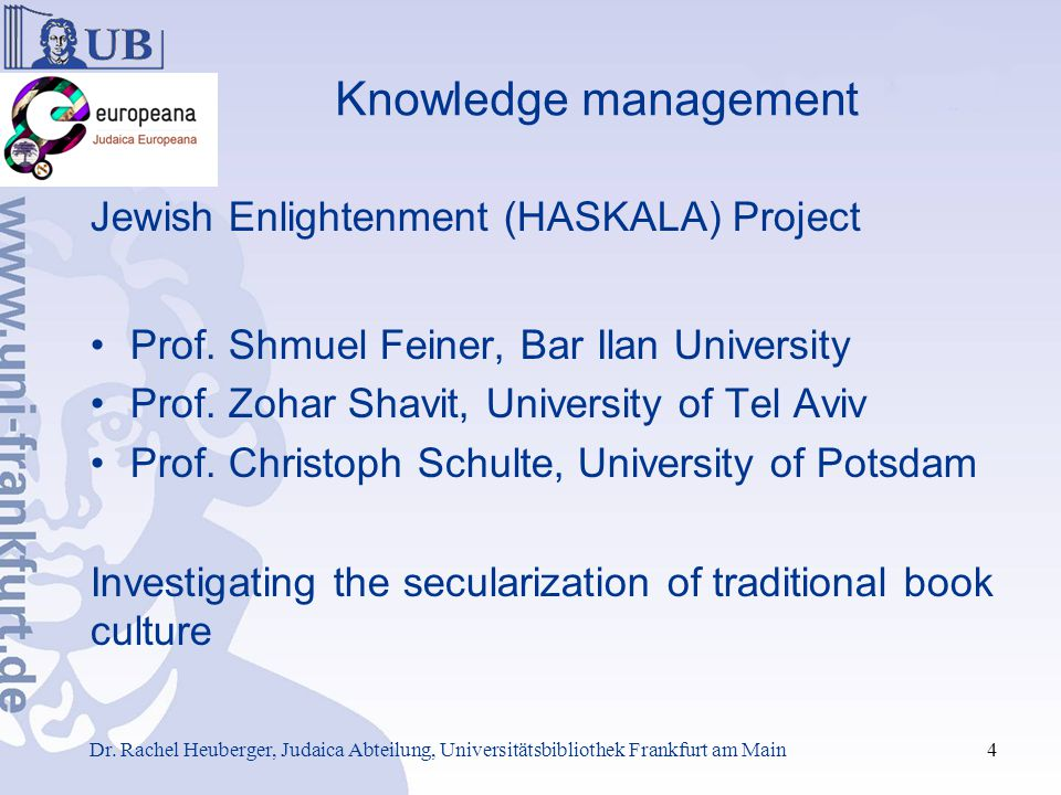 Knowledge management Haskala Database Content Corpus of a thousand books from end of 18th/early 19th century Texts in Hebrew, German Detailed Data on 521 books Basic Catalog Data on 359 books Detailed Data on 343 persons (authors, translators, editors etc) Alltogether 2.430 persons involved Data on 348 publishing houses, companies, places Database in SQL with a Visual Basic interface supporting some 147 pre-defined queries Dr.