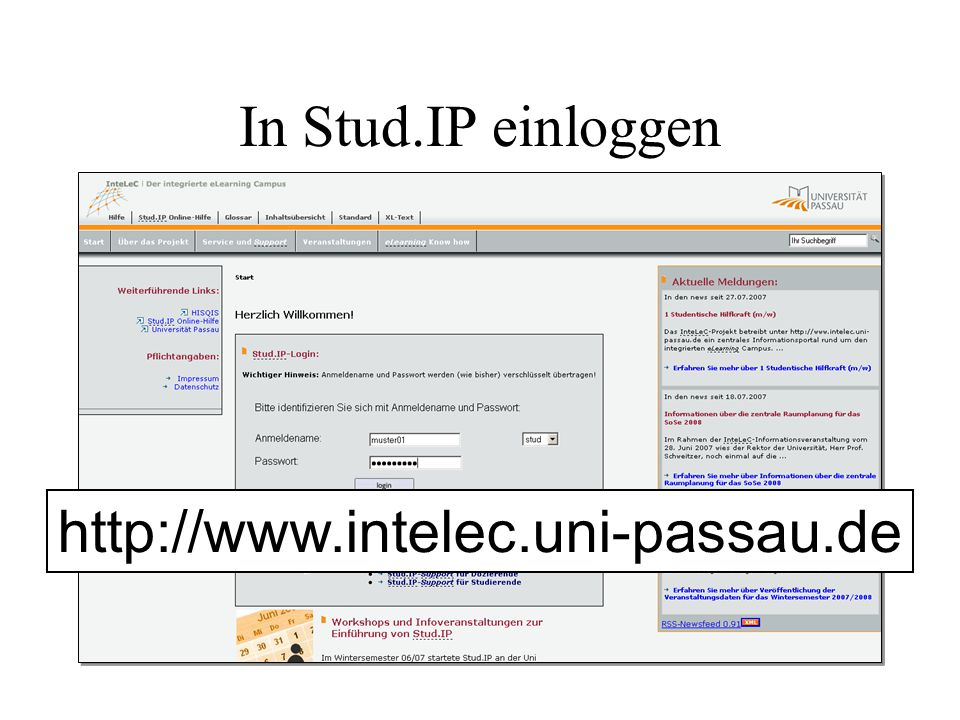 In Stud.IP einloggen http://www.intelec.uni-passau.de