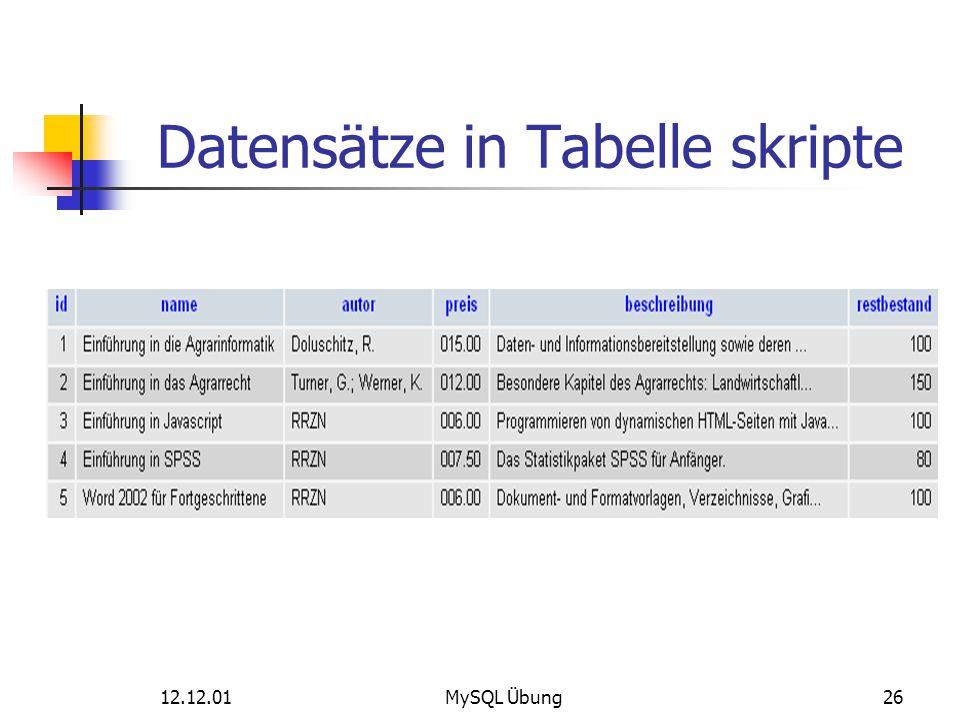 12.12.01MySQL Übung26 Datensätze in Tabelle skripte