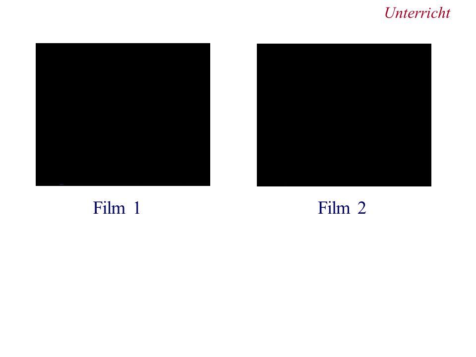 Unterricht Film 1Film 2