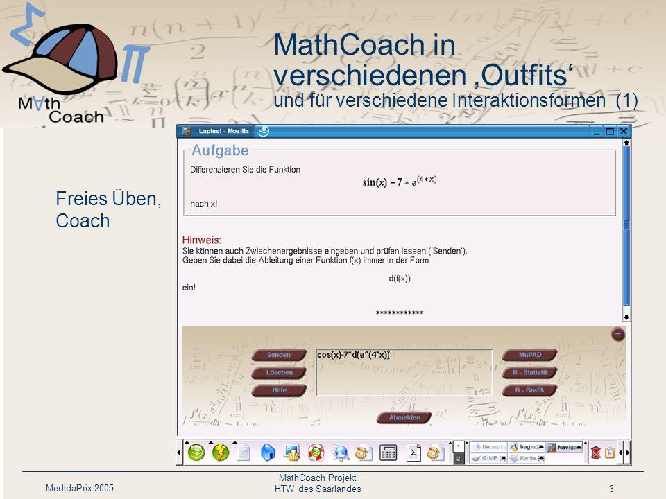 MedidaPrix 2005 MathCoach Projekt HTW des Saarlandes4 Aufgabe(Coach) mit Zeitbegrenzung MathCoach in verschiedenen 'Outfits' und für verschiedene Interaktionsformen (2)