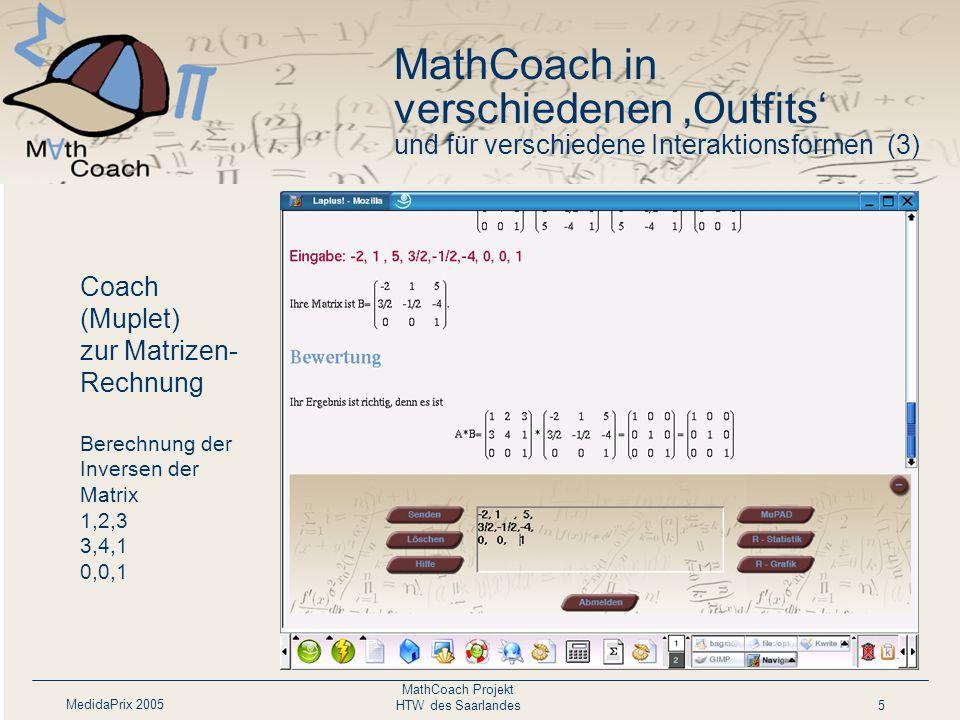 MedidaPrix 2005 MathCoach Projekt HTW des Saarlandes6 MCQ mit Formeln (MathML) MathCoach in verschiedenen 'Outfits' und für verschiedene Interaktionsformen (4)