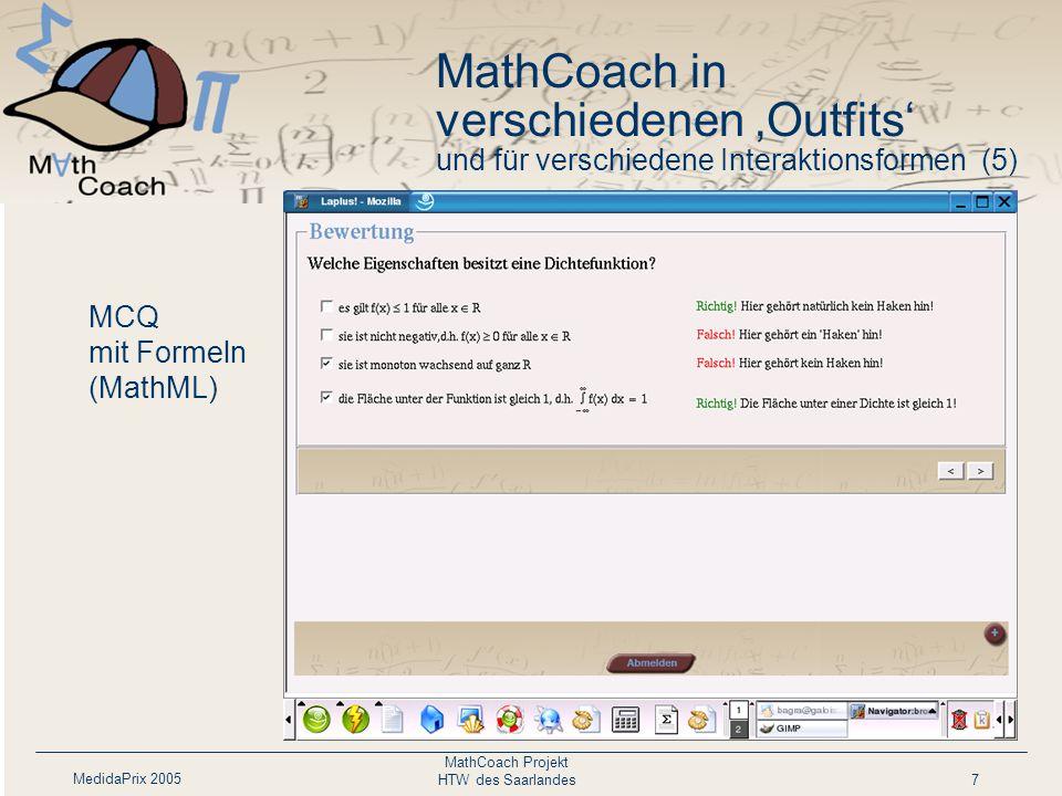 MedidaPrix 2005 MathCoach Projekt HTW des Saarlandes7 MCQ mit Formeln (MathML) MathCoach in verschiedenen 'Outfits' und für verschiedene Interaktionsformen (5)