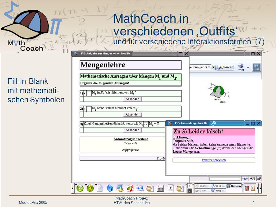 MedidaPrix 2005 MathCoach Projekt HTW des Saarlandes20 Coach: Ableitungs- trainer Beispiel für einen Dialog in MathCoach (4)