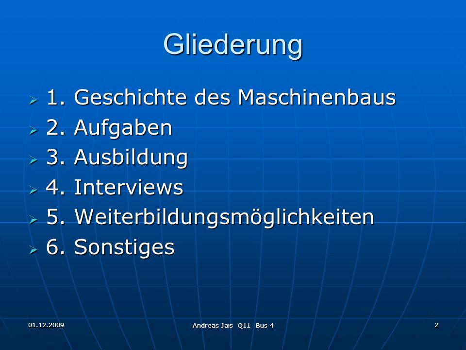 01.12.2009 Andreas Jais Q11 Bus 4 2 Gliederung  1.
