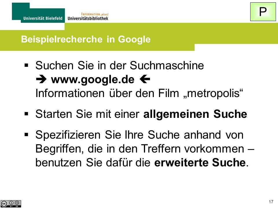 """17  Suchen Sie in der Suchmaschine  www.google.de  Informationen über den Film """"metropolis""""  Starten Sie mit einer allgemeinen Suche  Spezifizier"""