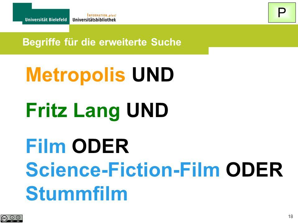 18 Metropolis UND Fritz Lang UND Film ODER Science-Fiction-Film ODER Stummfilm Begriffe für die erweiterte Suche P