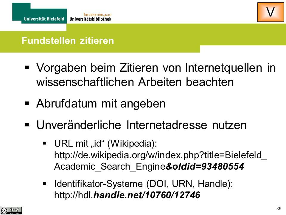 36  Vorgaben beim Zitieren von Internetquellen in wissenschaftlichen Arbeiten beachten  Abrufdatum mit angeben  Unveränderliche Internetadresse nut