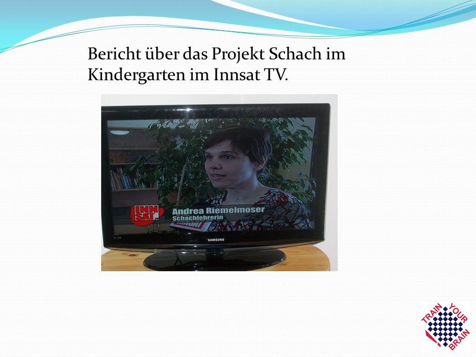 Bericht über das Projekt Schach im Kindergarten im Innsat TV.