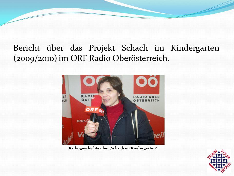 """Radiogeschichte über """"Schach im Kindergarten"""". Bericht über das Projekt Schach im Kindergarten (2009/2010) im ORF Radio Oberösterreich."""