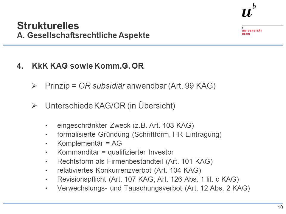 10 Strukturelles A. Gesellschaftsrechtliche Aspekte 4.