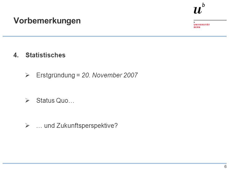 66 Vorbemerkungen 4. Statistisches  Erstgründung = 20.