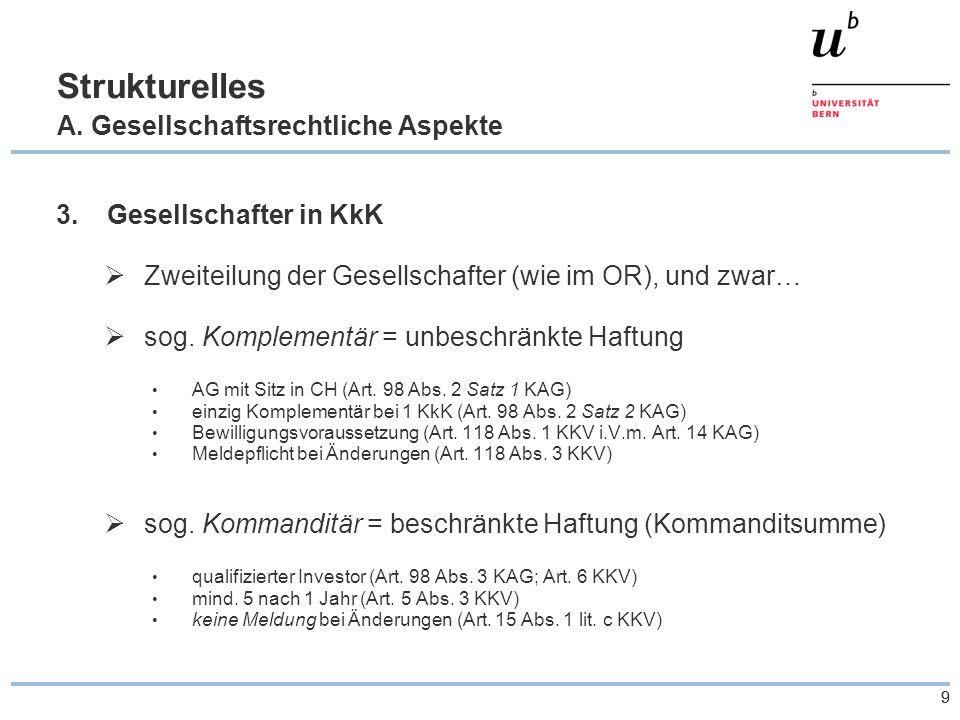 99 Strukturelles A. Gesellschaftsrechtliche Aspekte 3.