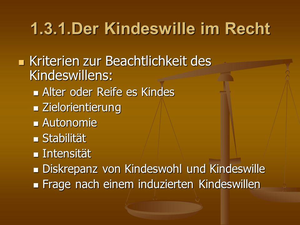 1.3.2.Induzierter Kindeswille Beeinflussung von Kindern bzw.