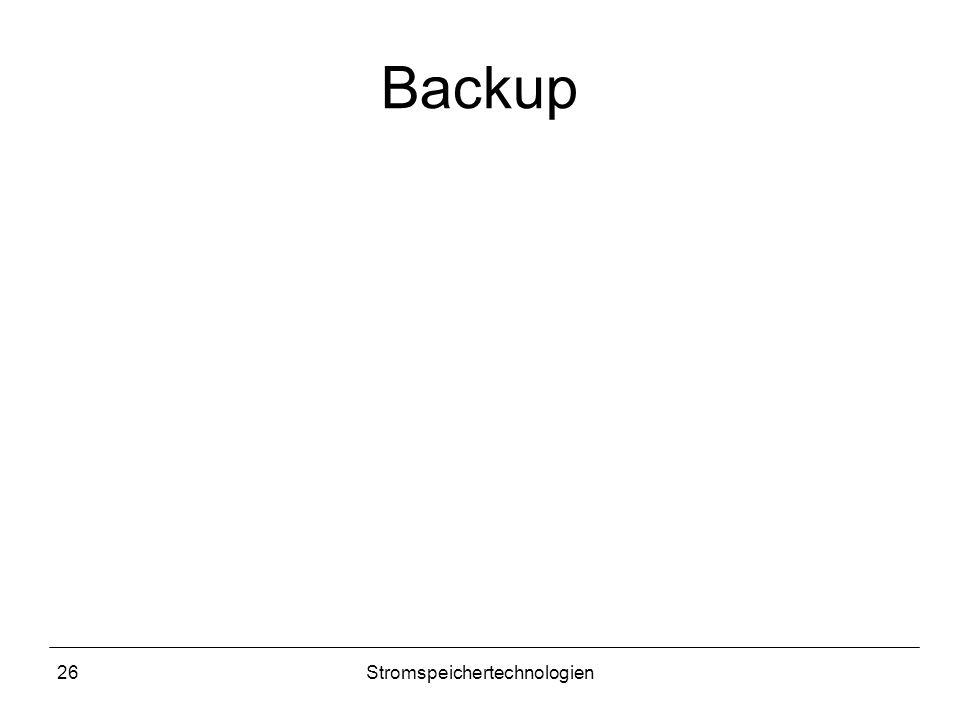 26Stromspeichertechnologien Backup