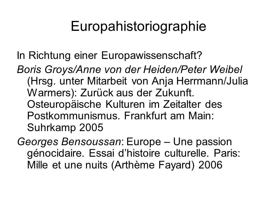 Europahistoriographie In Richtung einer Europawissenschaft.