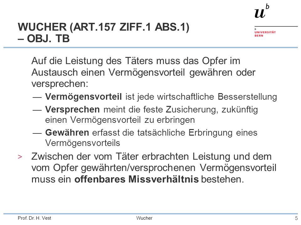 Wucher 6 Prof.Dr. H. Vest DIREKTER WUCHER (ART.157 ZIFF.1 ABS.1) – OBJ.