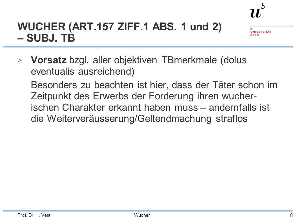 Wucher 8 Prof. Dr. H. Vest WUCHER (ART.157 ZIFF.1 ABS.
