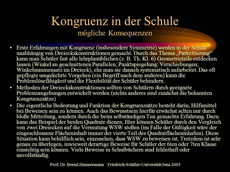 Prof. Dr. Bernd Zimmermann Friedrich-Schiller-Universität Jena 2005 Kongruenz in der Schule mögliche Konsequenzen Erste Erfahrungen mit Kongruenz (ins