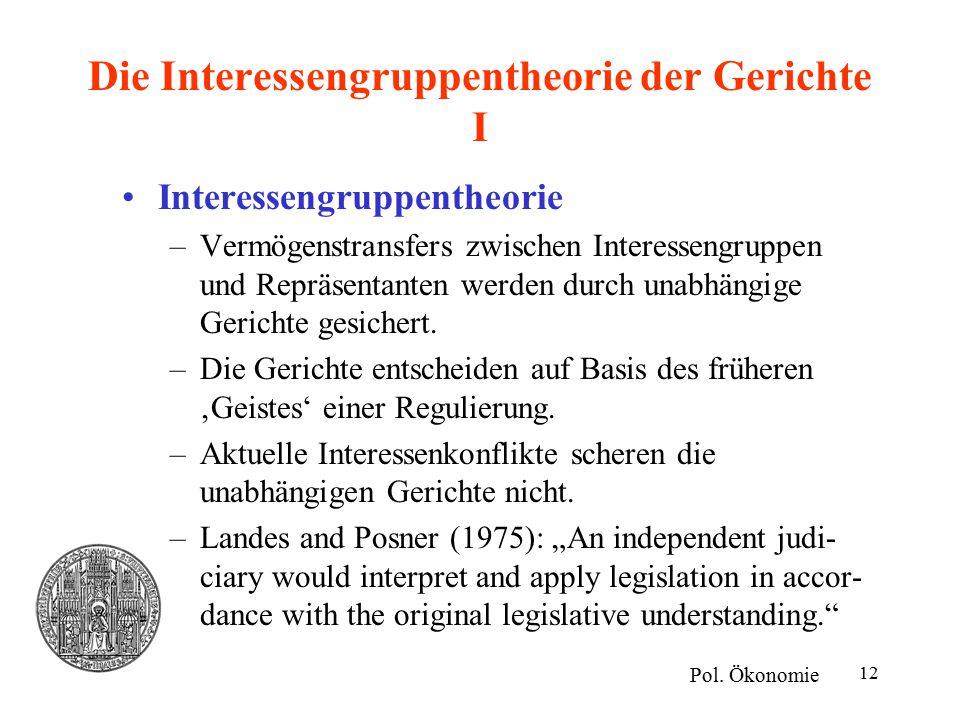 12 Die Interessengruppentheorie der Gerichte I Pol.