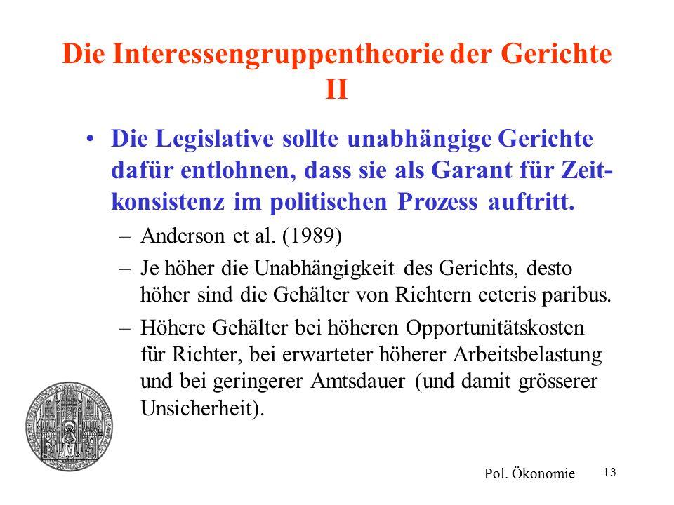 13 Die Interessengruppentheorie der Gerichte II Pol.