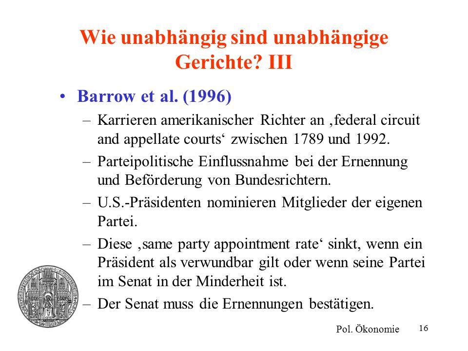 16 Wie unabhängig sind unabhängige Gerichte. III Pol.