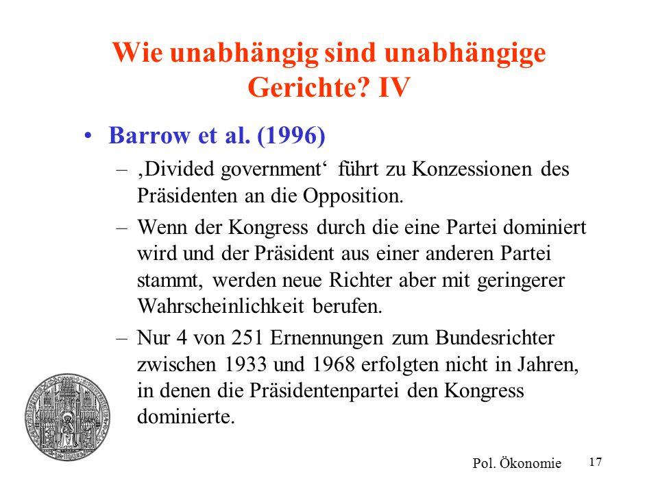 17 Wie unabhängig sind unabhängige Gerichte. IV Pol.