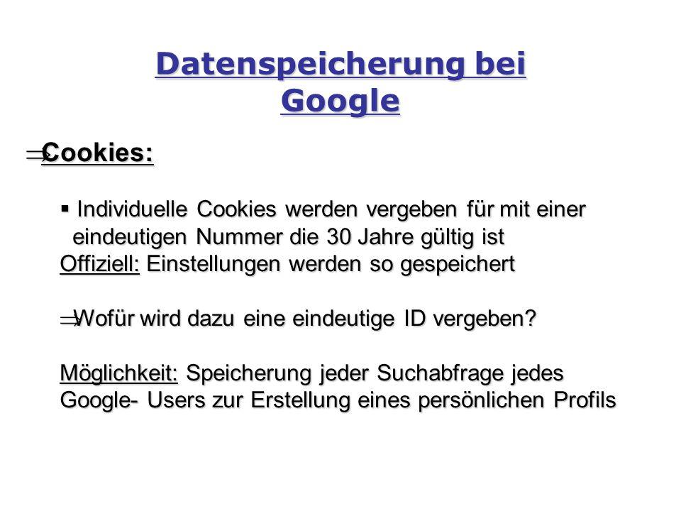  Cookies:  Individuelle Cookies werden vergeben für mit einer eindeutigen Nummer die 30 Jahre gültig ist eindeutigen Nummer die 30 Jahre gültig ist