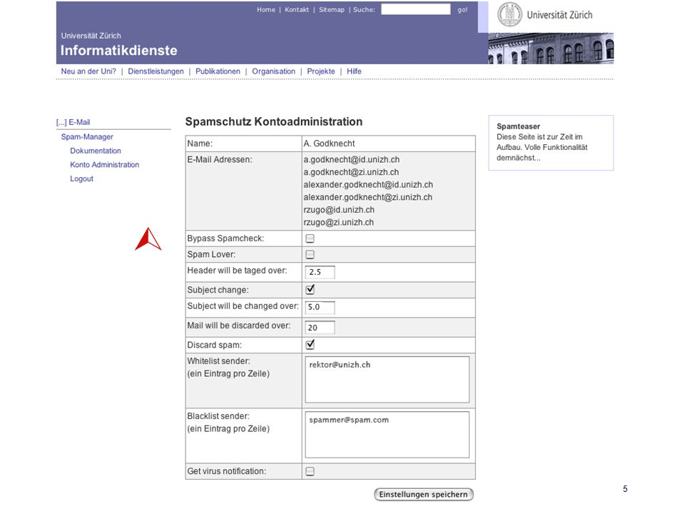 Universität Zürich Informatikdienste 25.04.06 GoKoordinatorenmeeting 27. April 200615 SpamAssassin 
