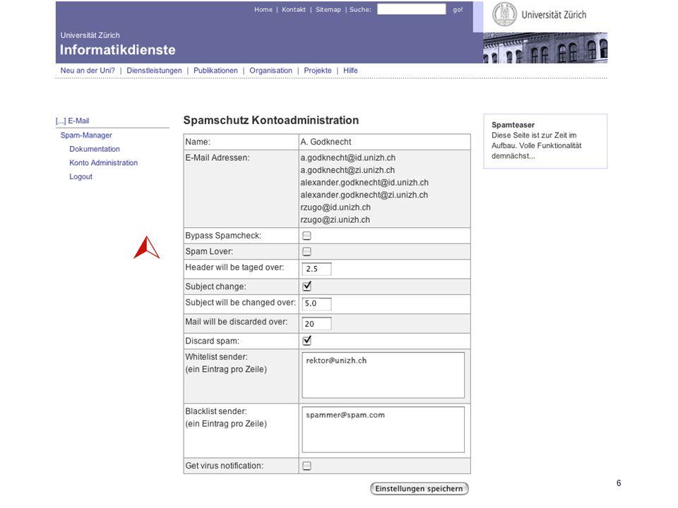 Universität Zürich Informatikdienste 25.04.06 GoKoordinatorenmeeting 27. April 200616 SpamAssassin 