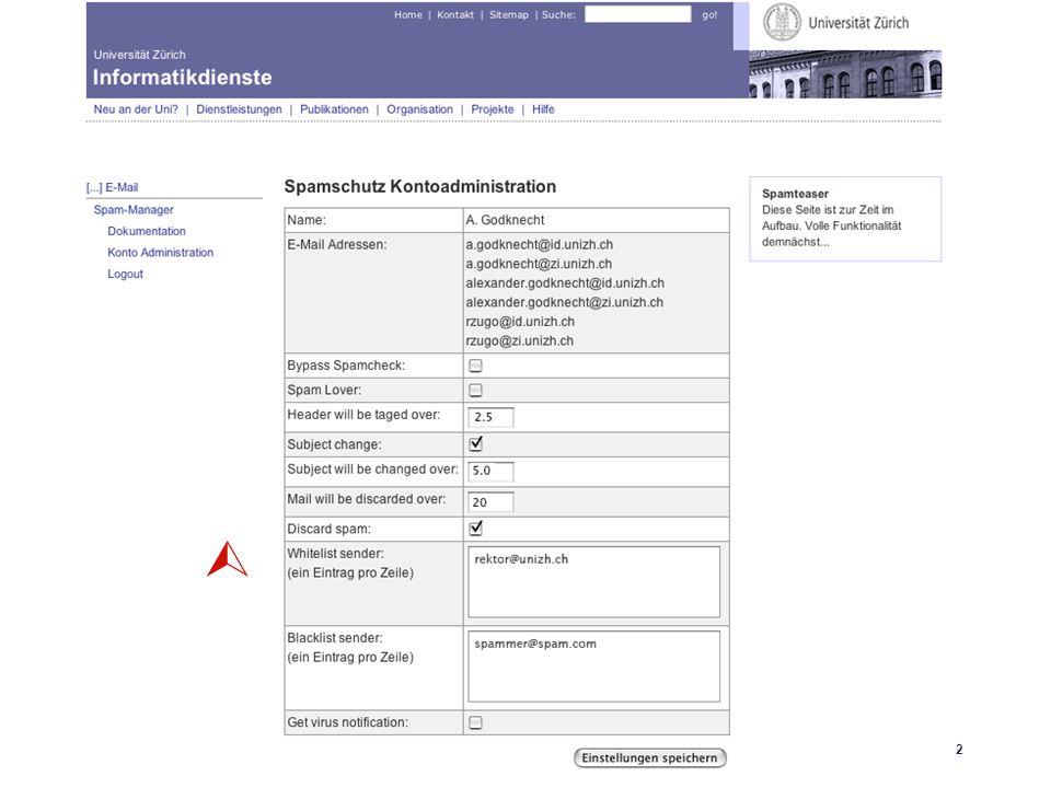 Universität Zürich Informatikdienste 25.04.06 GoKoordinatorenmeeting 27. April 200622 SpamAssassin 