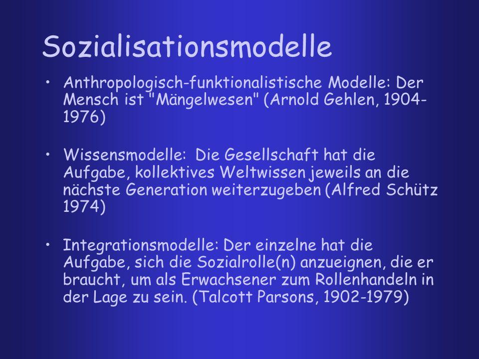 Repressionsmodelle: Es ist Aufgabe der Sozialisationsinstanzen, den Menschen zur Sublimierung seiner Triebe zu befähigen ( Sigmund Freud, 1856-1939) Individuationsmodelle: Das Subjekt durch die Gesellschaft konstituiert - nicht umgekehrt (George Herbert Mead (1863-1911) Sozialisationsmodelle