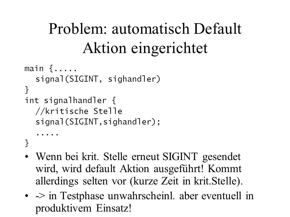 Problem: automatisch Default Aktion eingerichtet main {.....
