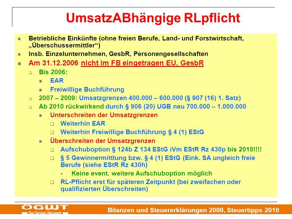 """Bilanzen und Steuererklärungen 2009, Steuertipps 2010 Betriebliche Einkünfte (ohne freien Berufe, Land- und Forstwirtschaft, """"Überschussermittler ) Insb."""