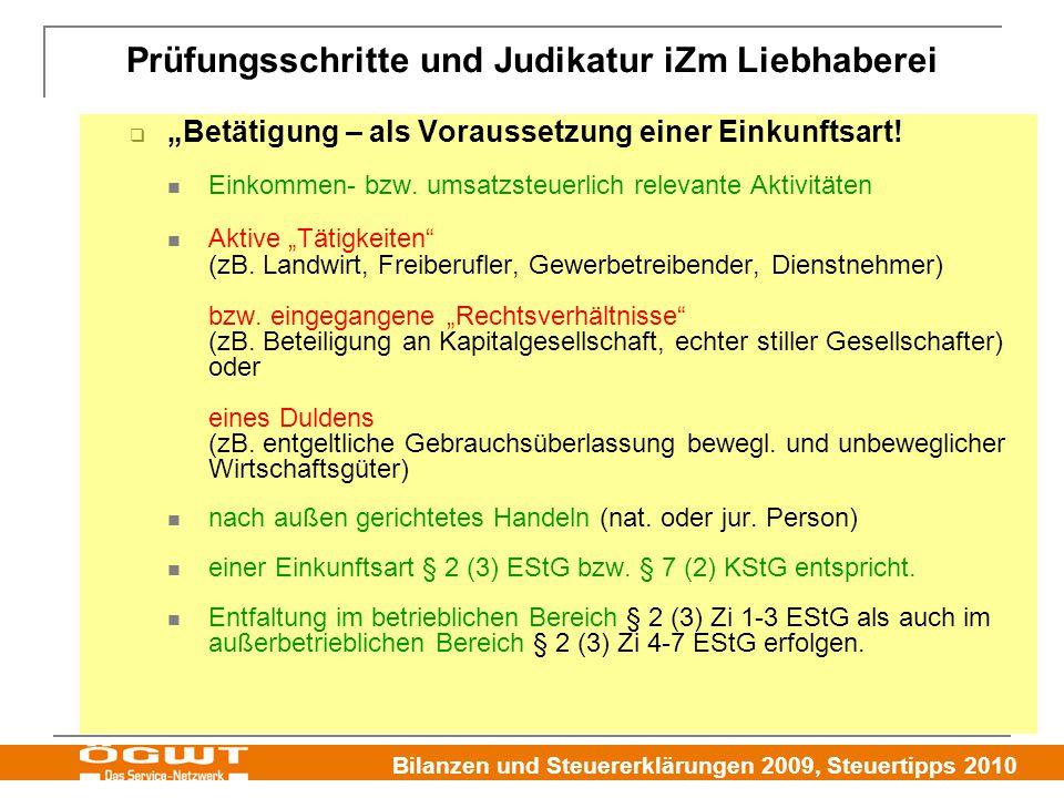 """Bilanzen und Steuererklärungen 2009, Steuertipps 2010  """"Betätigung – als Voraussetzung einer Einkunftsart! Einkommen- bzw. umsatzsteuerlich relevante"""
