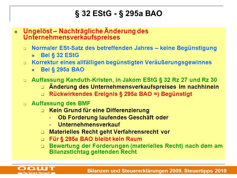Bilanzen und Steuererklärungen 2009, Steuertipps 2010 § 32 EStG - § 295a BAO Ungelöst – Nachträgliche Änderung des Unternehmensverkaufspreises  Norma
