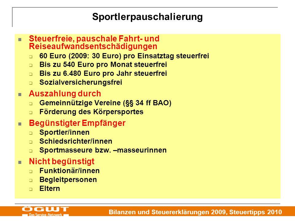 Bilanzen und Steuererklärungen 2009, Steuertipps 2010 Sportlerpauschalierung Steuerfreie, pauschale Fahrt- und Reiseaufwandsentschädigungen  60 Euro