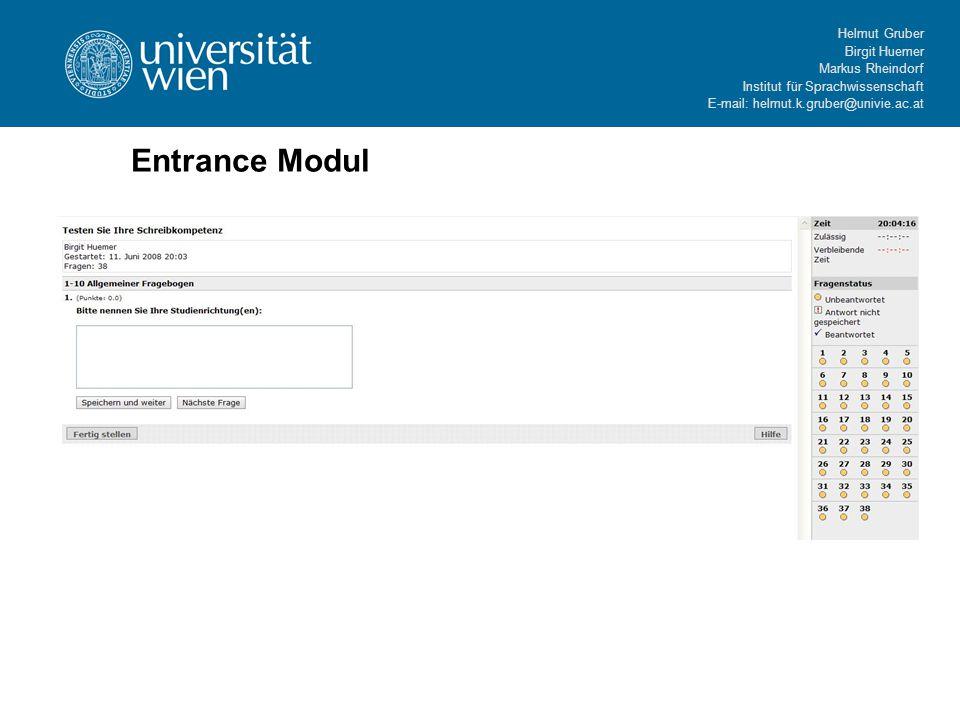 Helmut Gruber Birgit Huemer Markus Rheindorf Institut für Sprachwissenschaft E-mail: helmut.k.gruber@univie.ac.at Entrance Modul