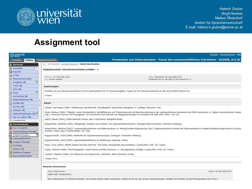 Helmut Gruber Birgit Huemer Markus Rheindorf Institut für Sprachwissenschaft E-mail: helmut.k.gruber@univie.ac.at Assignment tool
