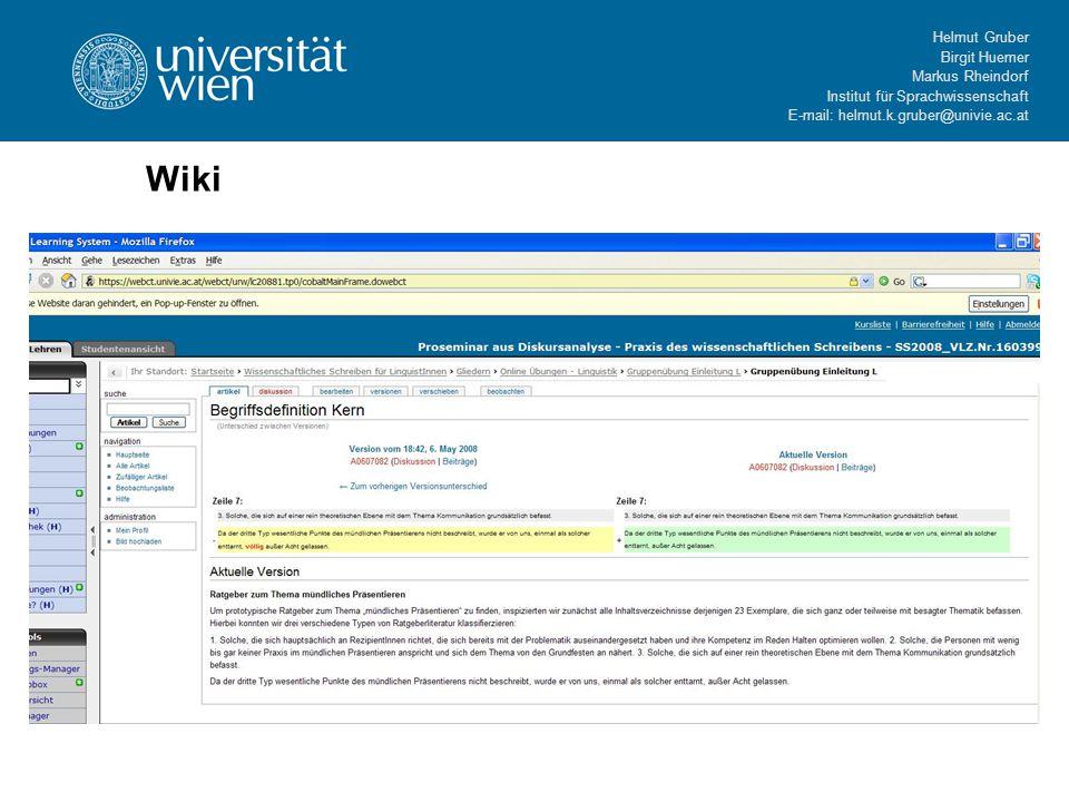 Helmut Gruber Birgit Huemer Markus Rheindorf Institut für Sprachwissenschaft E-mail: helmut.k.gruber@univie.ac.at Wiki