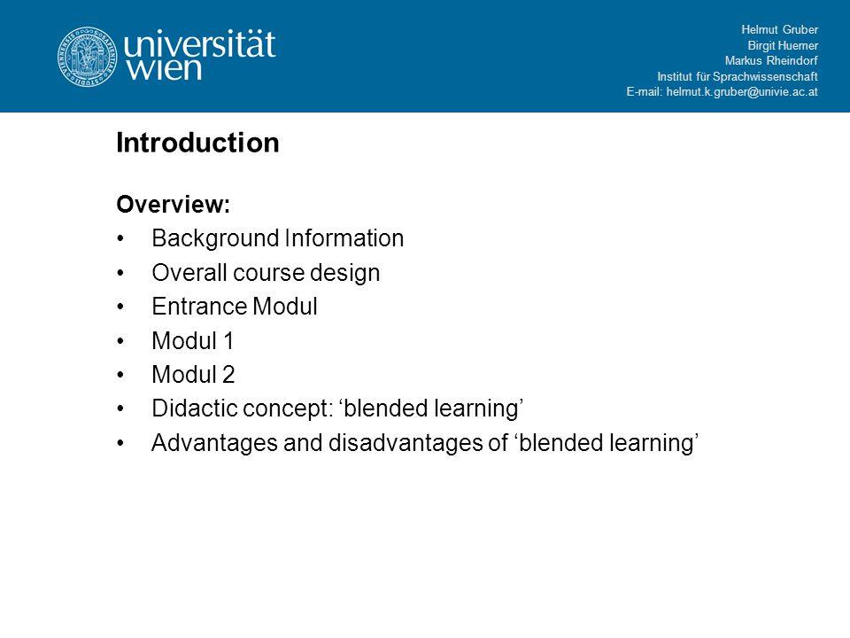 Helmut Gruber Birgit Huemer Markus Rheindorf Institut für Sprachwissenschaft E-mail: helmut.k.gruber@univie.ac.at Introduction Overview: Background In