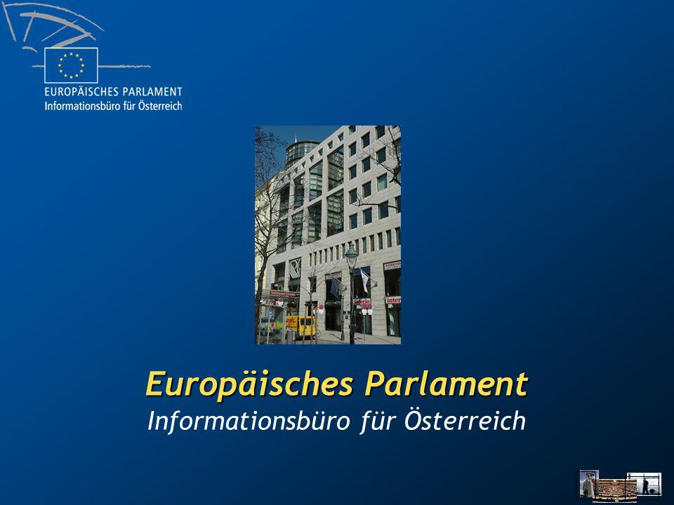 www.europarl.at Informationsbüro für Österreich Europäisches Parlament Informationsbüro für Österreich Kärntner Ring 5-7 6.